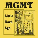 [New] MGMT: Little Dark Age