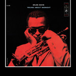 [New] Davis, Miles: Round About Midnight (mono mix)