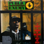 [New] Public Enemy: It Takes A Nation of Millions To Hold Us Back