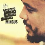 [New] Mingus, Charles: Mingus Mingus Mingus Mingus Mingus (Vital Vinyl Series)