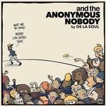 [New] De La Soul: And The Anonymous Nobody (2LP)
