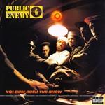 [New] Public Enemy: Yo! Bum Rush The Show