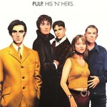[New] Pulp: His N Hers (2LP, 25th Anniversary)