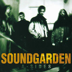 [New] Soundgarden: A-Sides (2LP)