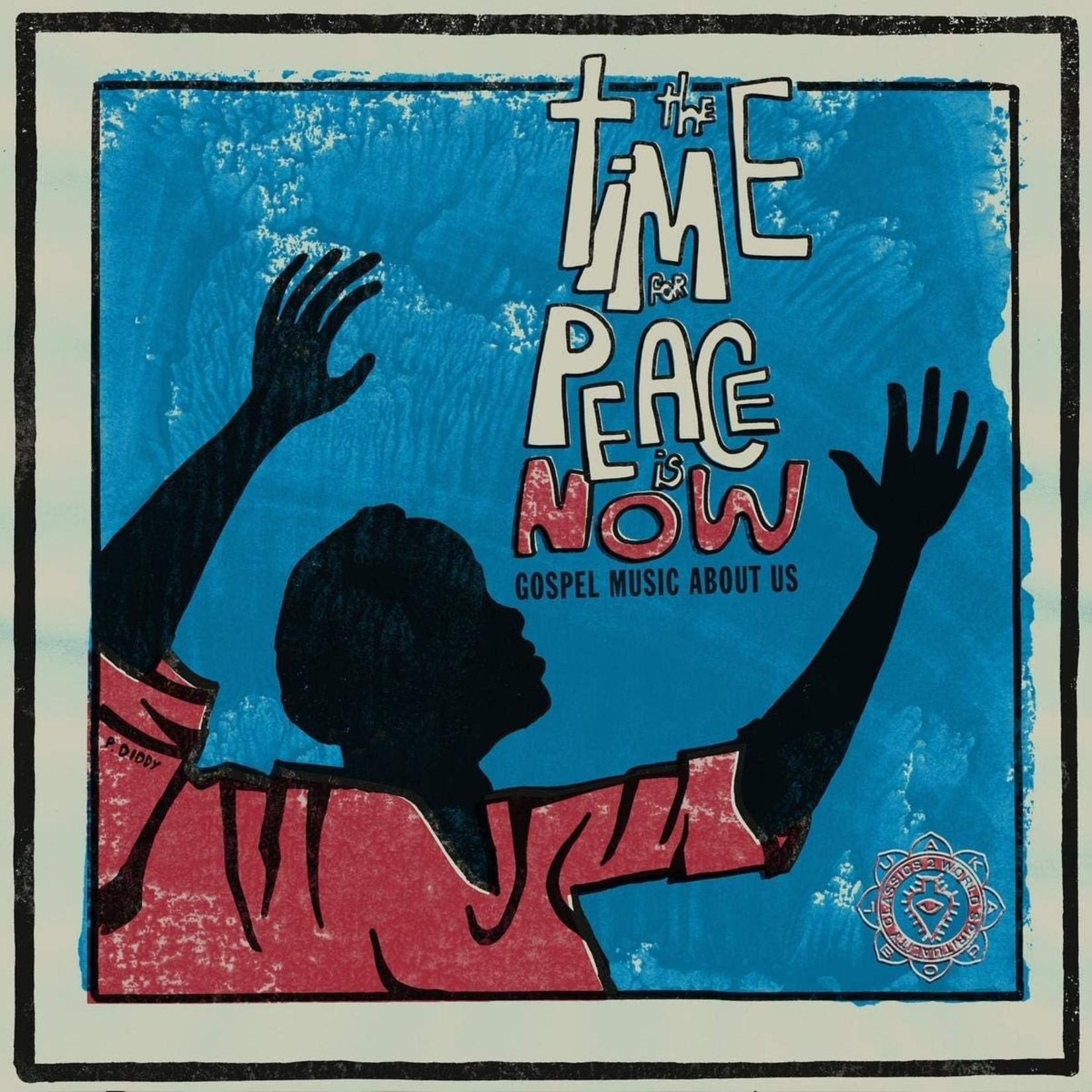 [New] Various: World Spirituality Classics 2: The Time For Peace Is Now