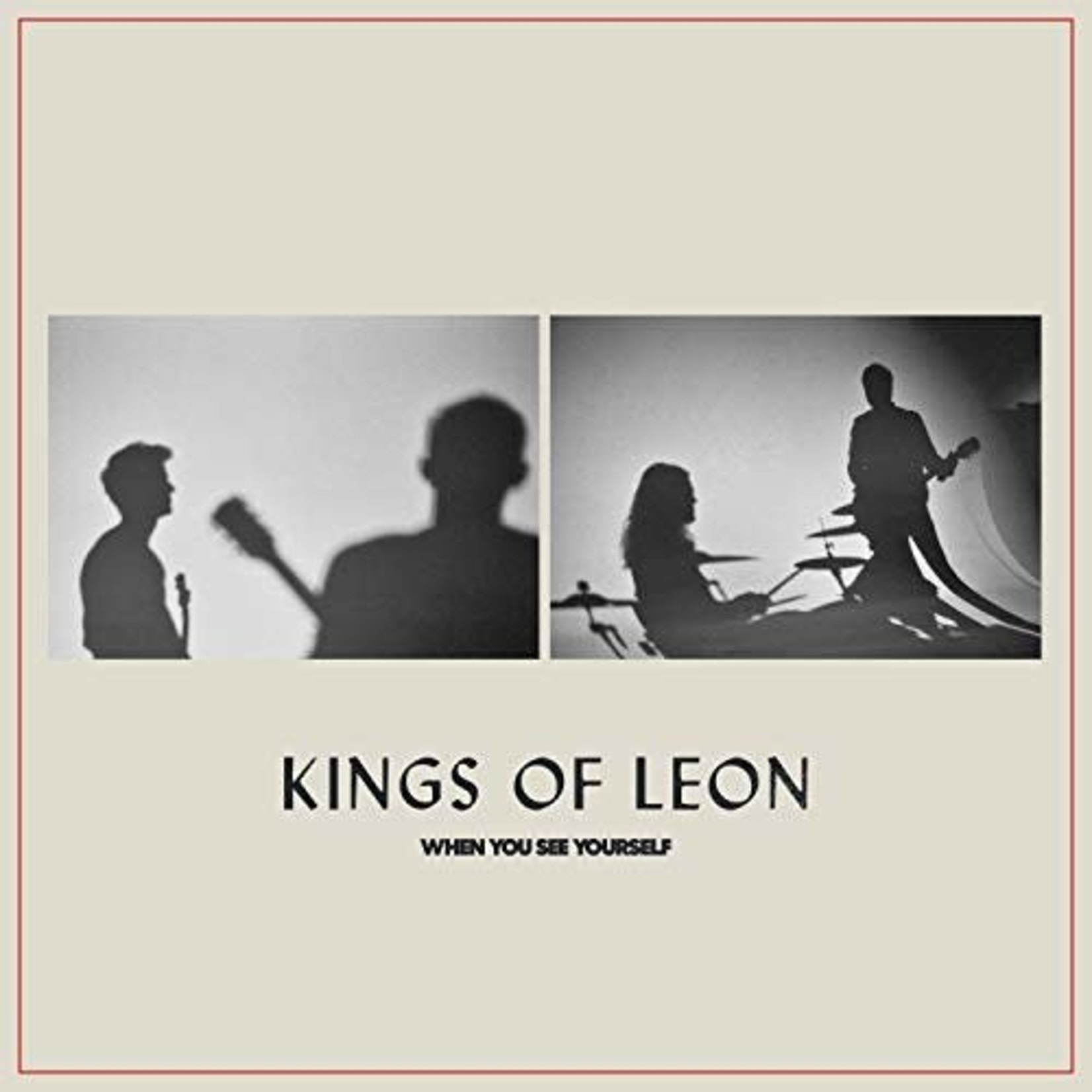 [New] Kings Of Leon: When You See Yourself