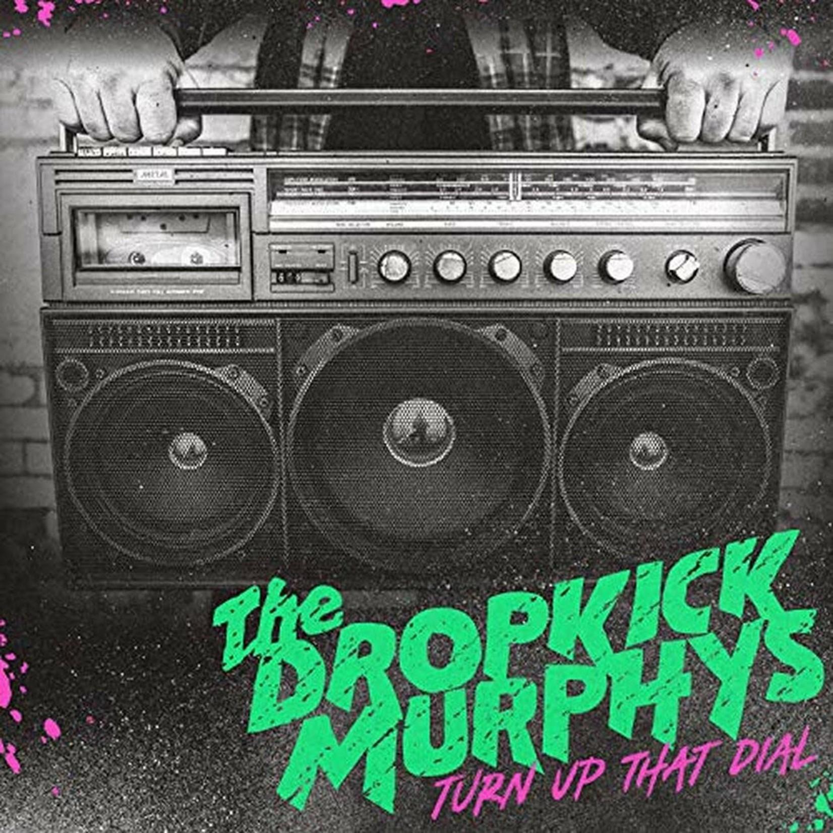 [New] Dropkick Murphys: Turn Up That Dial