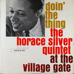 [New] Silver, Horace Quintet: Doin' the Thing