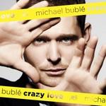 [New] Buble, Michael: Crazy Love