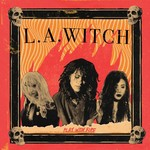 [New] L.A. Witch: Play With Fire (180g)