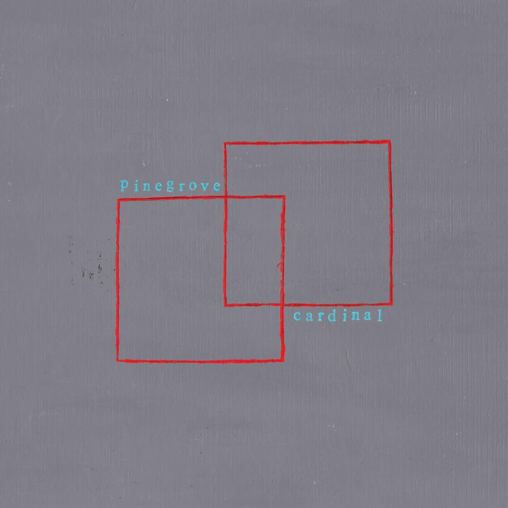 [New] Pinegrove: Cardinal