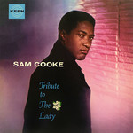 [New] Cooke, Sam: Tribute To The Lady