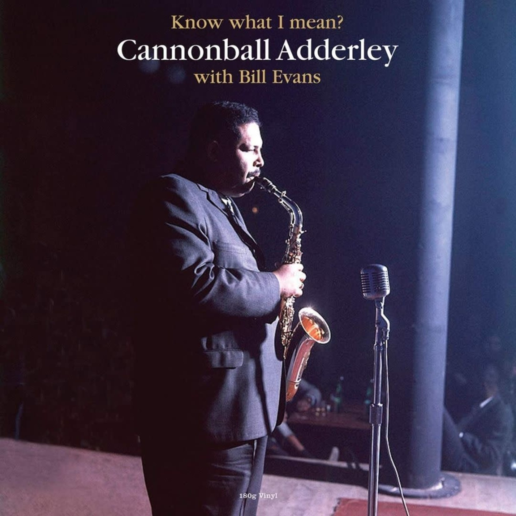 [New] Adderley, Cannonball & Bill Evans: Know What I Mean? (180g)
