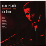 [New] Roach, Max: It's Time (180g)