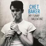 [New] Baker, Chet: My Funny Valentine (180g, gatefold)