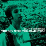 [New] Belle And Sebastian: The Boy With the Arab Strap