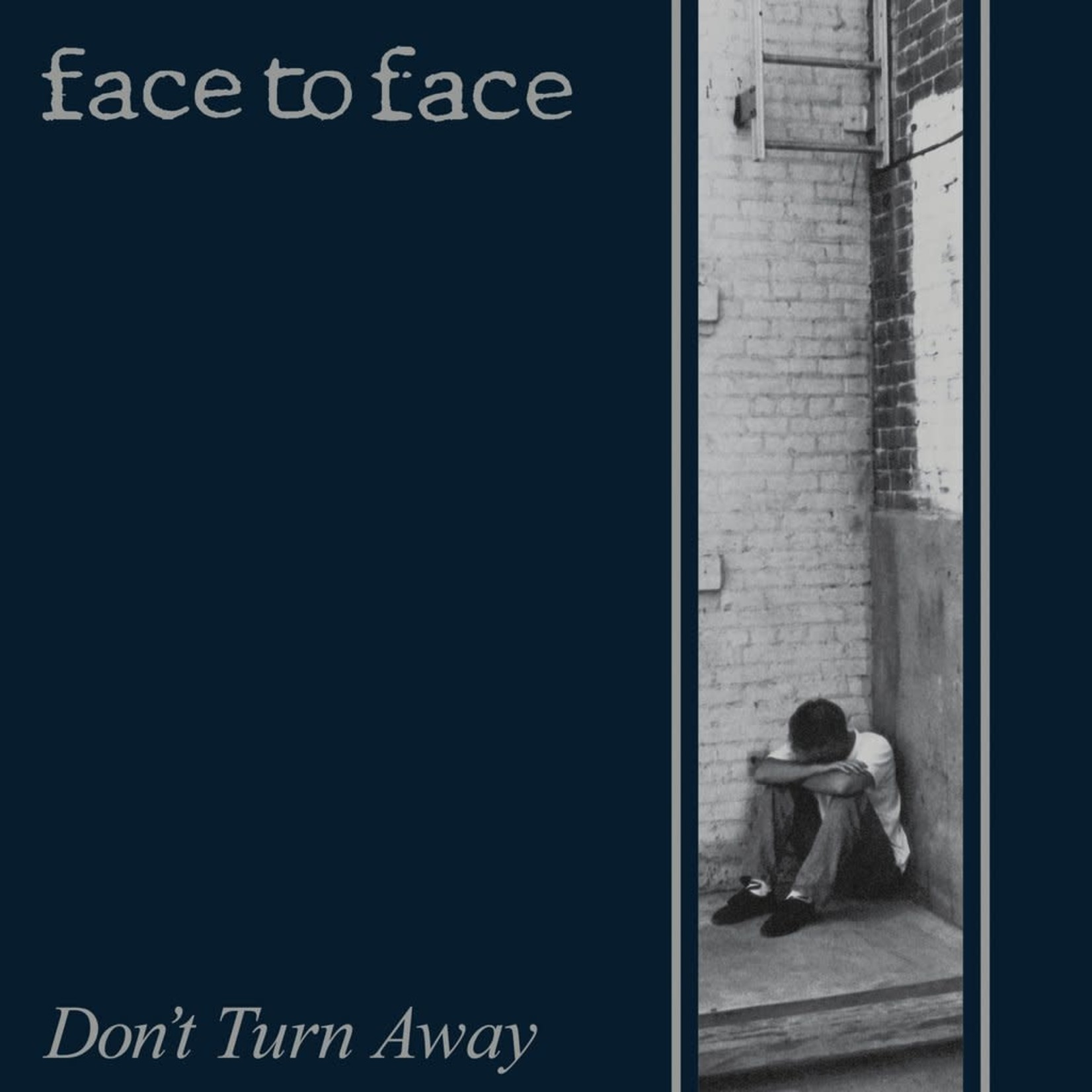 [New] Face To Face: Don't Turn Away (2016 remaster, 2 bonus track)