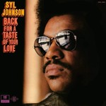 [New] Johnson, Syl: Back For A Taste Of Your Love