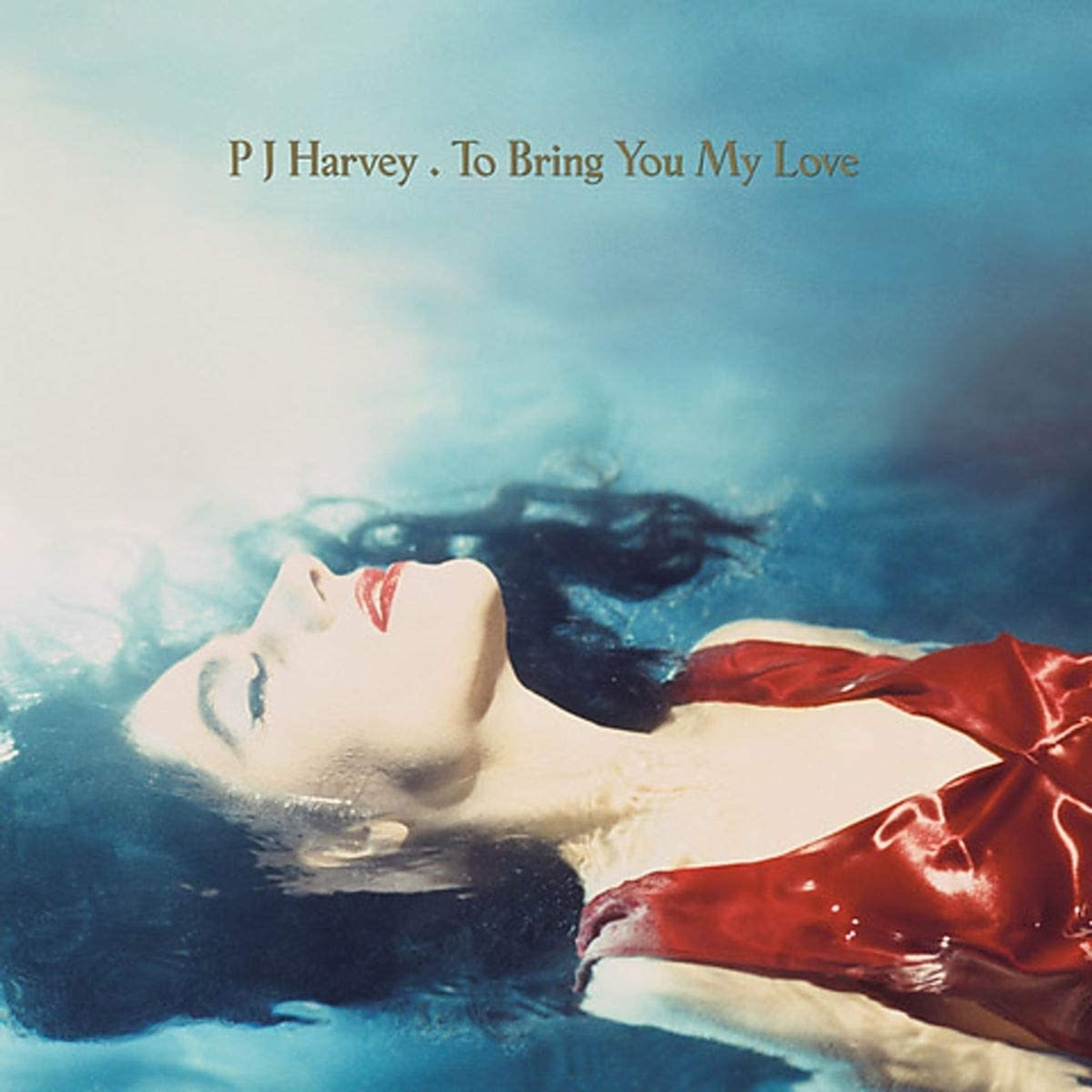 [New] Harvey, P.J.: To  Bring You My Love