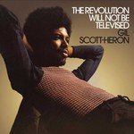 [New] Scott-Heron, Gil: The Revolution Will Not Be Televised (1974 compilation)
