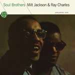 [New] Jackson, Milt & Ray Charles: Soul Brothers