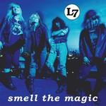 [New] L7: Smell The Magic (3 bonus tracks)