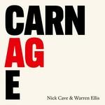 [New] Cave, Nick & Warren Ellis: Carnage