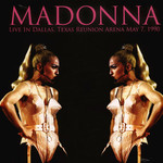 [New] Madonna: Live In Dallas, Texas Reunion Arena May 7 1990