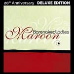 [New] Barenaked Ladies: Maroon (20th Anniversary Ed.)