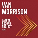 [New] Morrison, Van: Latest Record Project Volume 1 (3LP)