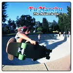 [New] Fu Manchu: The Action Is Go! (2LP+7'', Deluxe Ed.)