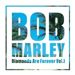 [New] Marley, Bob: Diamonds Are Forever Vol.1