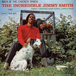 [New] Smith, Jimmy: Back At the Chicken Shack (Blue Note Classic Vinyl Edition)