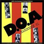 [New] D.O.A.: Hardcore '81 (40th Anniversary Ed., 3 bonus track, colour vinyl)