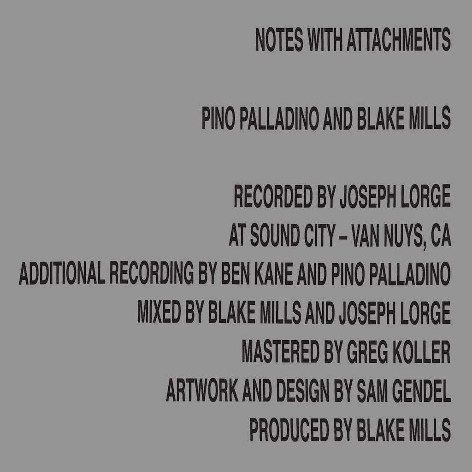[New] Palladino, Pino & Blake Mills: Notes With Attachments