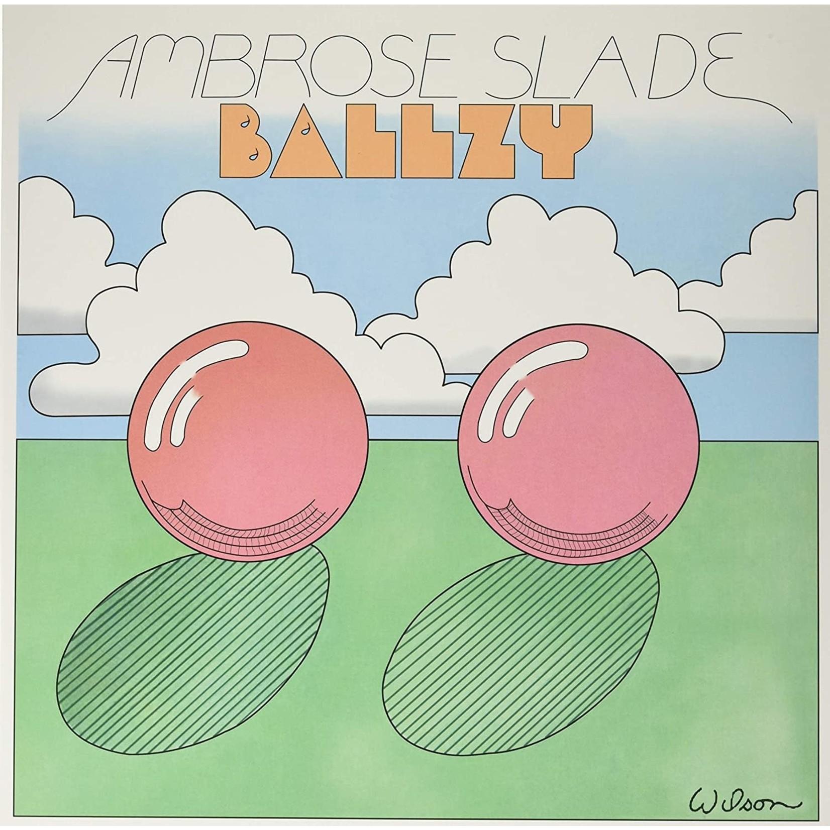 [New] Ambrose Slade: Ballzy