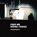 [New] Squarepusher: Feed Me Weird Things (2LP+10'', clear vinyl)