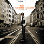 [New] Hawthorne, Mayer: Impressions
