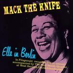 [New] Fitzgerald, Ella: Mack The Knife - Ella In Berlin