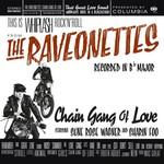[New] Raveonettes: Chain Gang Of Love (180g, translucent red vinyl)