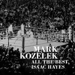 [New] Kozelek, Mark: All The Best, Isaac Hayes (2LP)