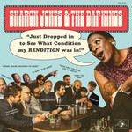 [New] Jones, Sharon & the Dap-Kings: Just Dropped In (To See What Condition My Rendition Was In)