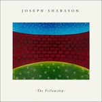 [New] Shabason, Joseph: The Fellowship (sky blue vinyl)