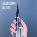 [New] Azari & III: self-titled (2LP, 10th Anniversary Ed., clear vinyl)