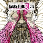[New] Every Time I Die: New Junk Aesthetic