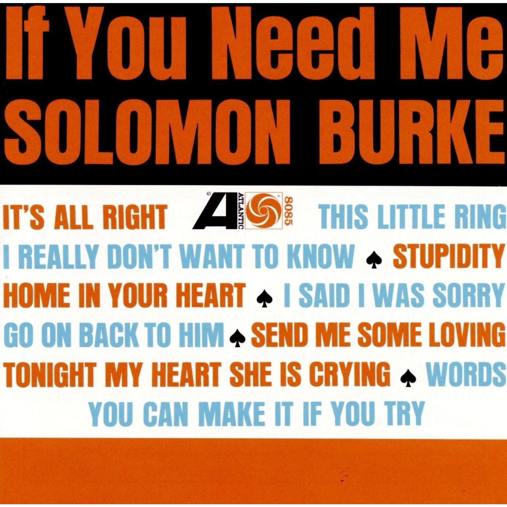 [New] Burke, Solomon: If You Need Me