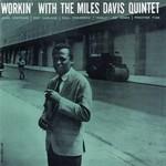 [New] Davis, Miles: Workin' With The Miles Davis Quintet