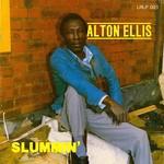 Ellis, Alton: Slummin' [Alfred]