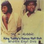 Sly & Robbie: King Tubby's Dance Hall Dub - Middle East Dub