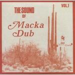 The Sound of Macka Dub Vol. 1